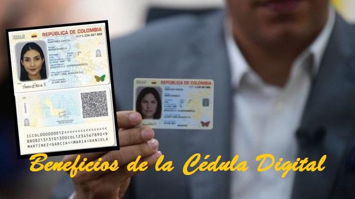 Beneficios de la Cédula Digital en Colombia