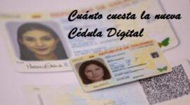 Cuánto cuesta la nueva Cédula Digital